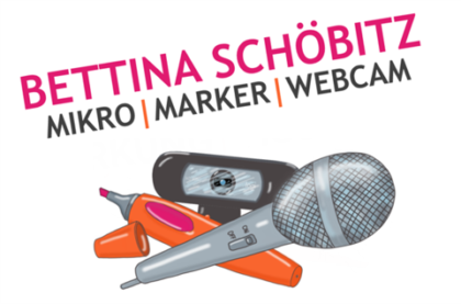 Bettina Schöbitz – Mikro | Marker | Webcam